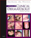 Atlas of Clinical Dermatology, Du Vivier, Anthony, 0702034215