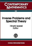 Inverse Problems and Spectral Theory, Workshop on Spectral Theory of Differential Operators and Inverse prob, Hiroshi Isozaki, 0821834215