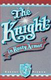 Knight in Rusty Armor, Robert Fisher, 0879804211