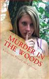 Murder in the Woods, Katherine McCafferty, 1478374217