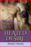 Heated Desire, Wendi Hulsey, 1497494214