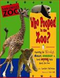 Who Pooped in the Zoo? San Diego Zoo, Caroline Patterson, 1560374217