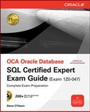 OCA Oracle Database SQL Expert Exam Guide : Exam 1Z0-047, Wells, April J. and Powell, Gavin, 0071614214