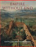 Empire Without End : Antiquities Collections in Renaissance Rome, C. 1350-1527, Christian, Kathleen Wren, 0300154216