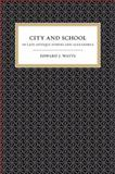City and School in Late Antique Athens and Alexandria 9780520244214