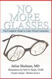No More Glasses, Julius Shulman, 0595354211
