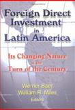 Foreign Direct Investment in Latin America 9780789014214