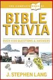 The Complete Book of Bible Trivia, J. Stephen Lang, 0842304215