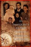 An Immigrant's Journey, Antonio Carnovale, 1475084218