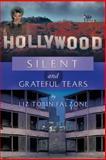 Silent and Grateful Tears, Liz Tobin Falzone, 1479734217