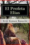 El Profeta Elias, Eric Rosario, 1493594214