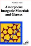 Amorphous Inorganic Materials and Glasses, Feltz, A., 3527284214