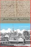 Jacob Green's Revolution : Radical Religion and Reform in a Revolutionary Age, Rohrer, S. Scott, 0271064218