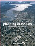 Planning in the USA : Policies, Issues, and Processes, Caves, Roger and Cullingworth, J. Barry, 0415774217