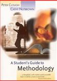A Student's Guide to Methodology : Justifying Enquiry, Clough, Peter and Nutbrown, Cathy, 0761974210