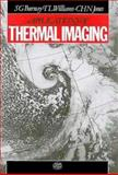 Applications of Thermal Imaging, S. G. Burnay, T. L. Williams, 0852744218