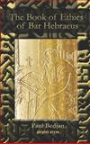 The Book of Ethicon, Abulfaraj Bar Hebraeus, Gregory, 1593334214