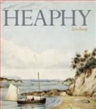 Heaphy : Explorer, Artist, Settler, Sharp, Iain, 1869404211