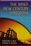 The Brief New Century Handbook, Hult, Christine A. and Huckin, Thomas N., 0321164210