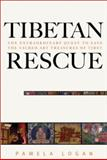 Tibetan Rescue, Pamela Logan, 0804834210