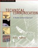 Technical Communication : A Reader-Centered Approach, Anderson, Paul V., 0155074210