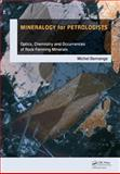 Mineralogy for Petrologists : Optics, Chemistry and Occurrences of Rock-Forming Minerals, Demange, Michel Andre, 0415684218