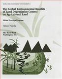 The Global Environmental Benefits of Land Degradation Control on Agricultural Land 9780821344217