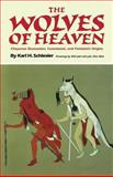 The Wolves of Heaven, Karl H. Schlesier, 1492334219