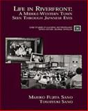 Life in Riverfront : A Middle-Western Town Seen Through Japanese Eyes, Sano, Mariko Fujita and Sano, Toshiyuki, 0155064215