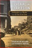 Upheaval in Charleston, Susan Millar Williams and Stephen G. Hoffius, 0820344214