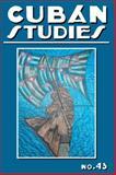 Cuban Studies 43, de la Fuente, Alejandro, 0822944219