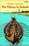 The Vikings in Ireland, Morgan Llywelyn, 0862784212