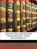 System des Deutschen Privatrechts, Paul Rudolf Von Roth, 1148964215