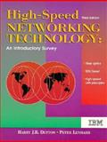 High-Speed Networking Technology : An Introductory Survey, Dutton, Harry J. and Lenhard, Peter, 0132424215