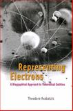 Representing Electrons : A Biographical Approach to Theoretical Entities, Arabatzis, Theodore, 0226024210