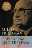 Capitalism and Freedom, Friedman, Milton and Friedman, Rose D., 0226264211