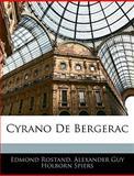 Cyrano de Bergerac, Edmond Rostand and Alexander Guy Holborn Spiers, 1145744214
