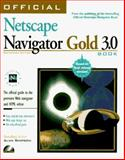 The Official Netscape Navigator Gold Book for Macintosh : Macintosh Edition, Simpson, Alan, 1566044219