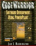 Codewarrior Software Development Handbook : Software Development Using Powerplant, Harrington, Jan L., 0123264227