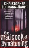 The Mad Cook of Pymatuning, Christopher Lehmann-Haupt, 0425214222