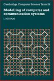 Modelling of Computer and Communication Systems, Mitrani, Israel, 0521314224