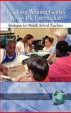 Teaching Writing Genres Across the Curriculum : Strategies for Middle School Teachers, Susan Lee Pasquarelli (Editor), 1593114222