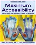 Maximum Accessibility : Making Your Web Site More Usable for Everyone, Slatin, John M. and Rush, Sharron, 0201774224
