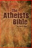 The Atheist's Bible, Garry Vaux, 0957624220