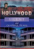 Silent and Grateful Tears, Liz Tobin Falzone, 1479734225