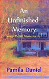 An Unfinished Memory, Pamila Daniel, 1480244228