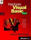 Hardcore Visual Basic : Push the Envelope with Microsoft Visual Basic 5 0, McKinney, Bruce, 1572314222