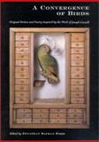 A Convergence of Birds : Original Fiction and Poetry Inspired by Joseph Cornell, Cornell, Joseph, 1891024221