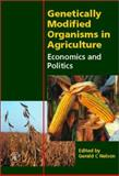 Genetically Modified Organisms in Agriculture 9780125154222