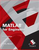 MATLAB for Engineers, Moore, Holly, 0136044220